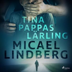 Tina - Pappas lärling (ljudbok) av Micael Lindb