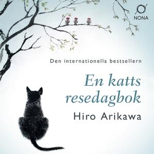 En katts resedagbok (ljudbok) av Hiro Arikawa