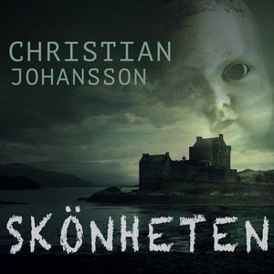 Skönheten (ljudbok) av Christian Johansson