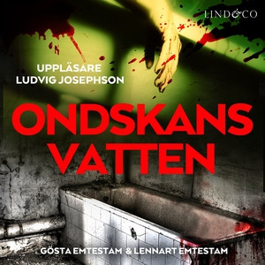 Ondskans vatten (ljudbok) av Lennart Emtestam,
