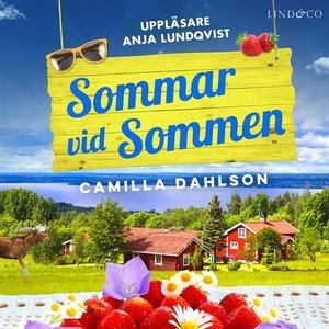 Sommar vid Sommen (ljudbok) av Camilla Dahlson