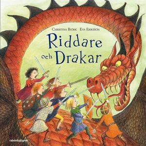 Riddare och drakar (ljudbok) av Christina Björk