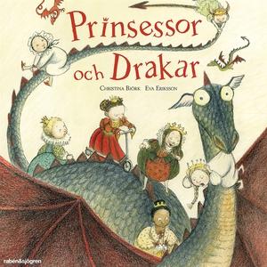 Prinsessor och drakar (ljudbok) av Christina Bj