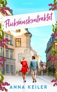 Flickvänskontraktet (e-bok) av Anna Keiler