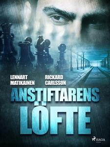 Anstiftarens löfte (e-bok) av Lennart Matikaine