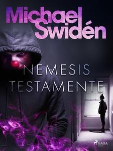 Nemesis testamente (e-bok) av Michael Swidén