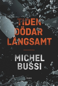 Tiden dödar långsamt (e-bok) av Michel Bussi