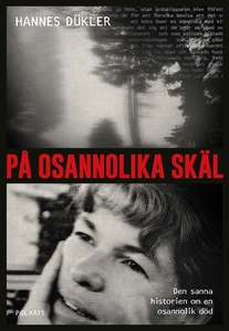 På osannolika skäl (e-bok) av Hannes Dükler