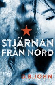 Stjärnan från Nord (e-bok) av D.B. John