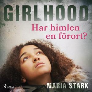 Girlhood - Har himlen en förort? (ljudbok) av M
