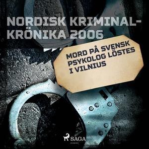 Mord på svensk psykolog löstes i Vilnius (ljudb