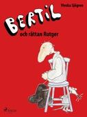 Bertil och Råttan Rutger