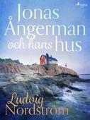 Jonas Ångerman och hans hus
