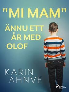 """""""Mi mam"""" ännu ett år med Olof (e-bok) av Karin"""