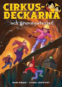 Cirkusdeckarna och gruvmysteriet (e-bok) av Dan