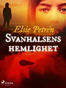 Svanhalsens hemlighet (e-bok) av Elsie Petrén
