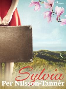 Sylvia (e-bok) av Per Nilsson-Tannér