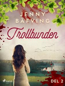Trollbunden del 2 (e-bok) av Jenny Bäfving