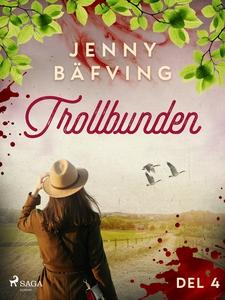 Trollbunden del 4 (e-bok) av Jenny Bäfving