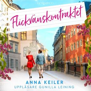 Flickvänskontraktet (ljudbok) av Anna Keiler
