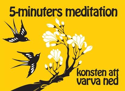 Hälsoserien : 5 minuters meditation (PDF) (e-bo