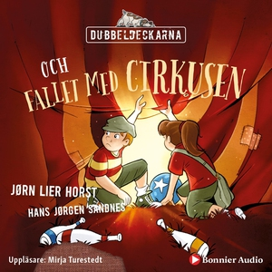 Dubbeldeckarna och fallet med cirkusen (ljudbok