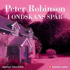 I ondskans spår (ljudbok) av Peter Robinson
