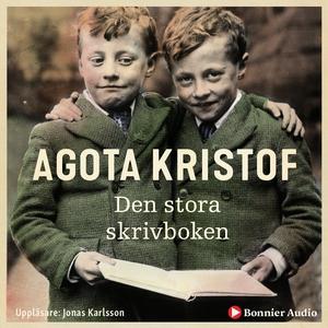 Den stora skrivboken (ljudbok) av Agota Kristof