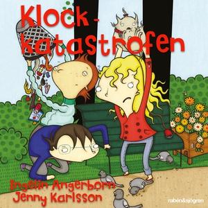 Klockkatastrofen (ljudbok) av Ingelin Angerborn