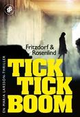 Tick tick boom E1 : En Maria Larsson-thriller