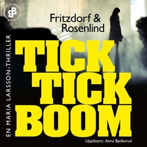 Tick tick boom E5 : En Maria Larsson-thriller (