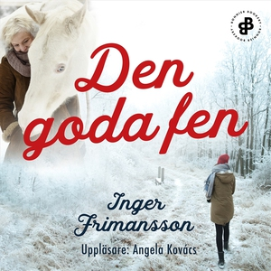 Den goda fen E4 (ljudbok) av Inger Frimansson