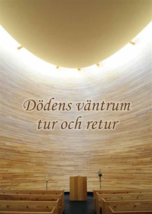 Dödens väntrum tur och retur (e-bok) av Gert Hö
