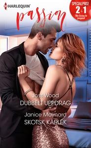 Dubbelt uppdrag/Skotsk kärlek (e-bok) av Janice