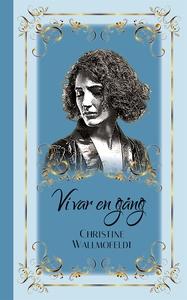 Vi var en gång (e-bok) av Christine Wallmofeldt