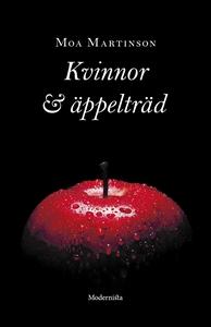 Kvinnor och äppelträd (e-bok) av Moa Martinson