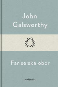 Fariseiska öbor (e-bok) av John Galsworthy