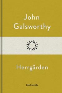 Herrgården (e-bok) av John Galsworthy