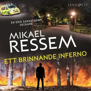 Ett brinnande inferno (ljudbok) av Mikael Resse