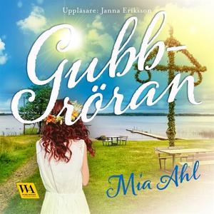 Gubbröran (ljudbok) av Mia Ahl