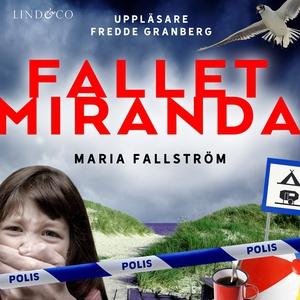 Fallet Miranda (ljudbok) av Maria Fallström