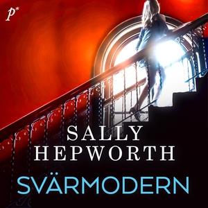 Svärmodern (ljudbok) av Sally Hepworth