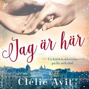 Jag är här (ljudbok) av Clélie Avit