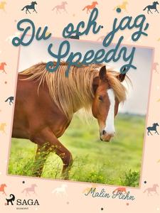 Du och jag, Speedy (e-bok) av Malin Stehn