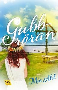 Gubbröran (e-bok) av Mia Ahl