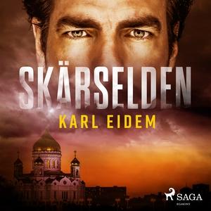 Skärselden (ljudbok) av Karl Eidem