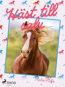 Häst till salu (e-bok) av Malin Stehn
