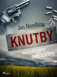 Knutby – sanningen och nåden (e-bok) av Jan Nor