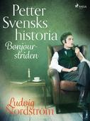 Petter Svensks historia: Bonjour-striden