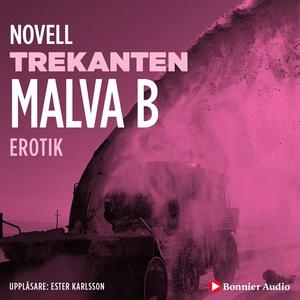 Trekanten : en novell ur Begär (ljudbok) av Mal
